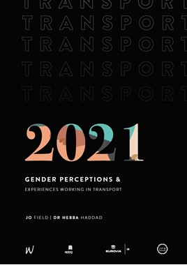 Gender perceptions and experiences working in transport2021 cover